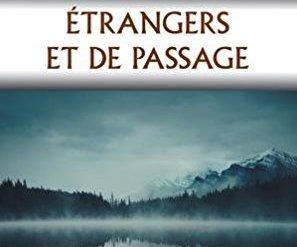 Étrangers et de passage – Michael D. O'Brien