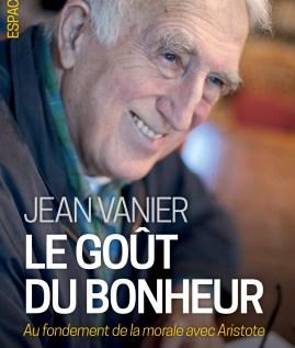 Le goût du bonheur – Jean Vanier