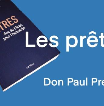 Les prêtres – Don Paul Préaux