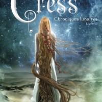 Cress, les chroniques lunaires tome 3, Marissa Meyer