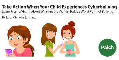 Patch Across New York Take Action When Your Child Experiences Cyberbullying Lisa-Michelle Kucharz