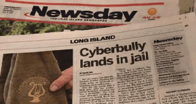 Cyberbully lands in jail. Long Island woman harassed by stranger online wins in court on groundbreaking international cyberstalking case. (Newsday)