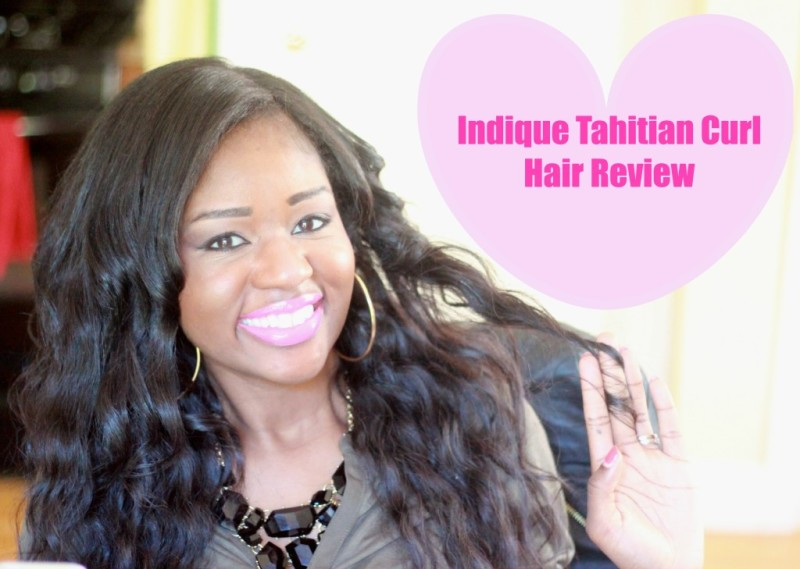 indique Tahitian Curl Review