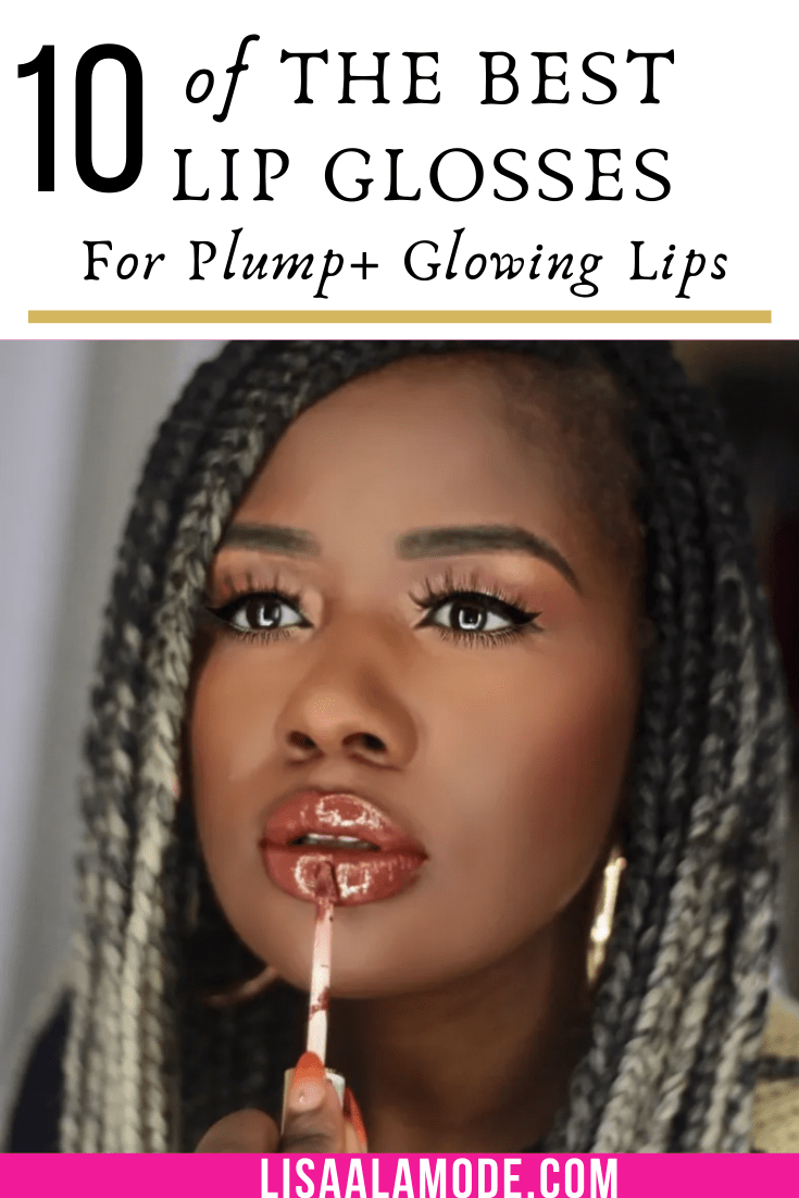 best lip glosses for plump lips