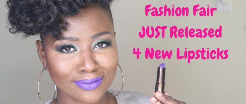 #BuyBlack: Fashion Fair Just Launched 4 New Lipsticks And You're Going To Want Every Single One
