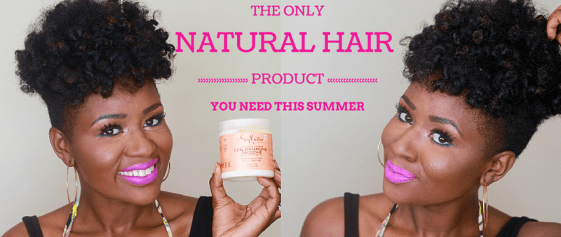 The ONLY Natural Hair Product You Need This Summer: SheaMoisture's Curl Enhancing Smoothie