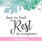 How to find rest in scripture