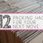 12 packing hacks to keep you sane during your move (plus a free printable!)