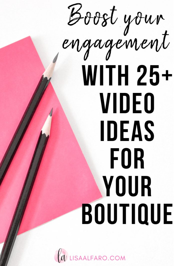 Boost your engagement with 25+ video ideas for your boutique