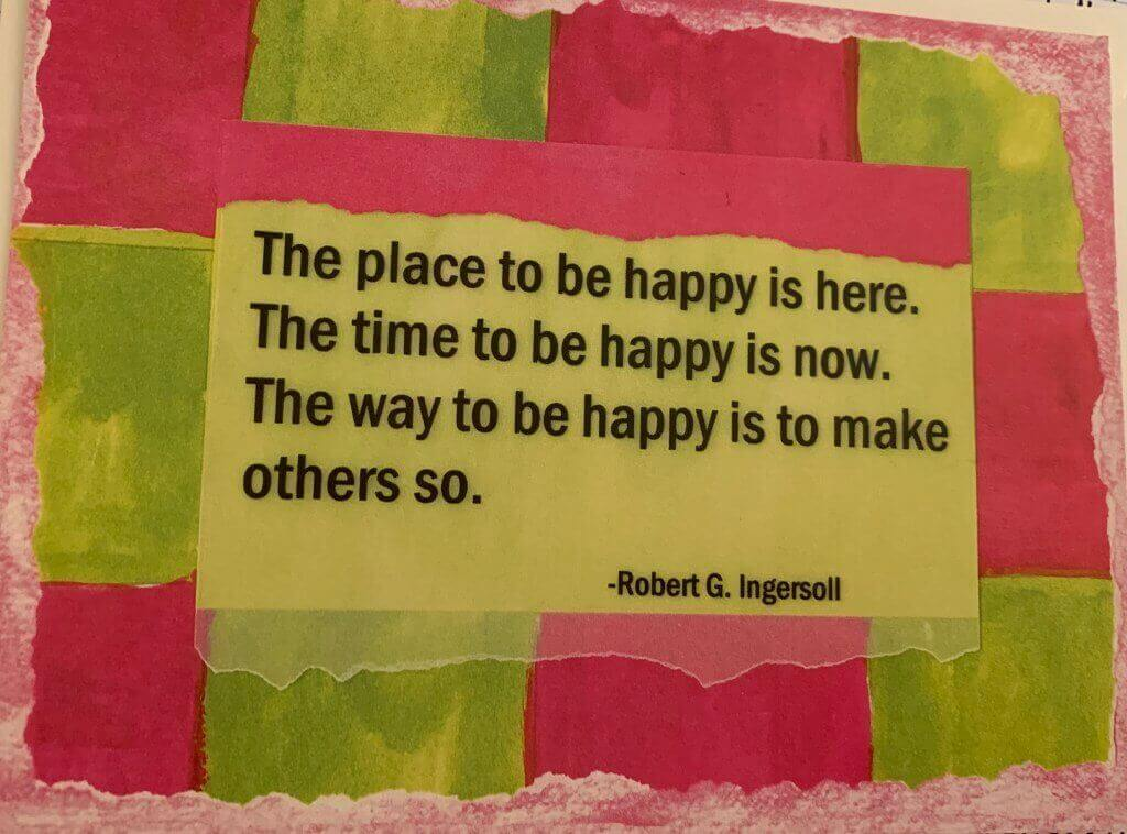 Robert Ingersoll quote about how to be happy