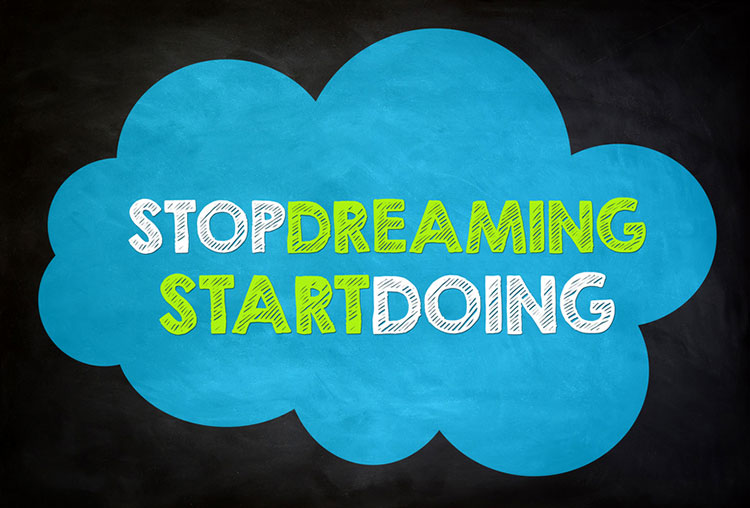 StopDreamingStartDoing