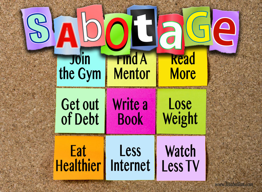 8 Tips to Defeat the Saboteur in You