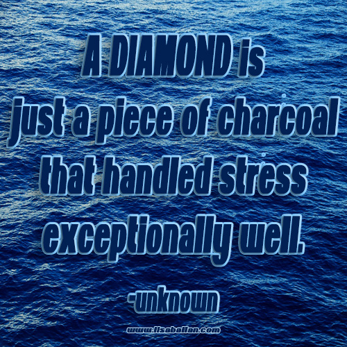 diamondstressquote