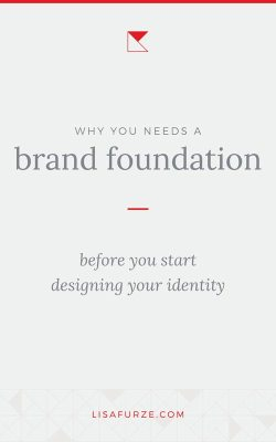 Don't just dive straight into picking colours or designing a logo without making sure you have a solid brand foundation in place!