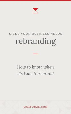 Is your brand still in line with your business goals and values? Read this post to determine whether it's time to rebrand and make some changes.