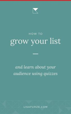 Find out what makes quizzes great for lead generation, and how you can use them to quickly build an email list of people who want to hear from you!