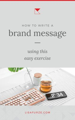 How to write a brand message that engaged your audience. This simple exercise is easy for anyone and will get you a brand message that describes exactly what you do.
