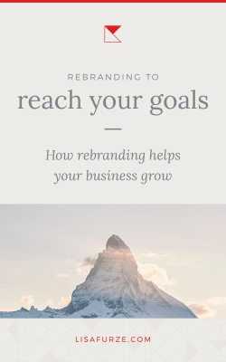 Here's how you can take advantage of a rebrand to grow your business more efficiently and hit your business goals.