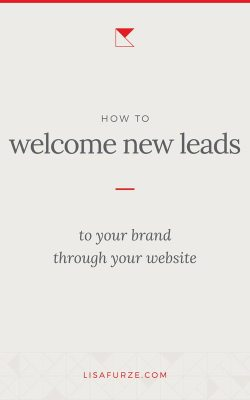 How to make sure your website is welcoming your site visitors and encouraging prospects to get in touch.