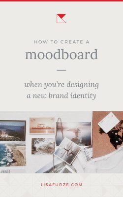 A step-by-step guide on how to create a moodboard as you prepare to design a new brand identity for your business.
