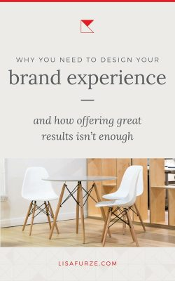 Being good at what you do isn't enough — you need to give your clients an amazing brand experience to win them over and earn their loyalty.