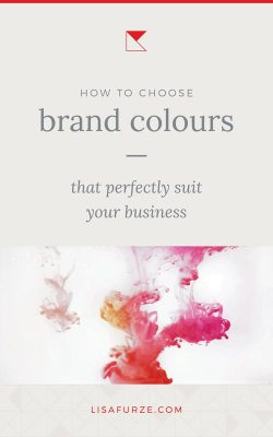 How to choose brand colours for your business that set the right tone and meet the expectations of your target audience.