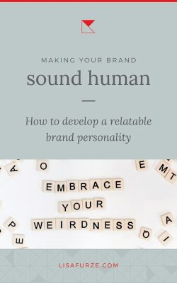 Tips for creating a brand personality and voice that your audience will find relatable and engaging.