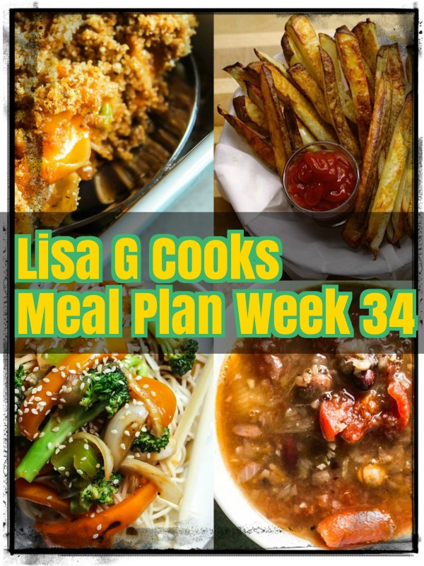 Meal Plan Week 34 I LisaGCooks.com