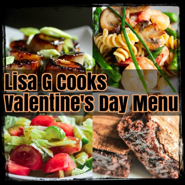 Valentine's Day Dinner Menu 2018 I LisaGCooks.com