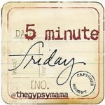 Five Minute Friday: On Waiting