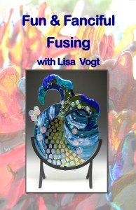 Fun & Fanciful Fusing with Lisa Vogt Video DVD Front Cover