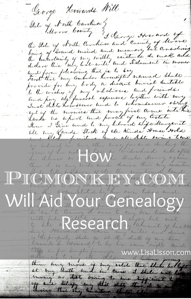 PicMonkey and other photo editing software can be used in your genealogy research to enhance document images for easier reading and analysis.
