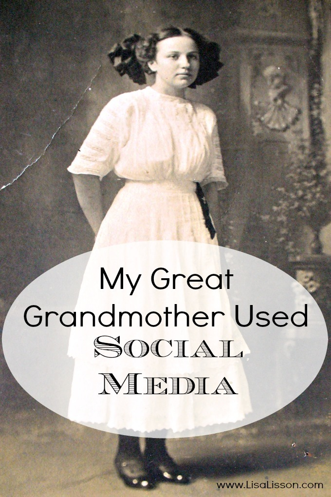 My Great Grandmother Used Social Media - My great grandmother and her friends stayed well connected. Just as I stay connected with my family and friends through Facebook, Pinterest and Twitter. Just as my children stay connected with their friends.