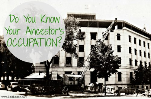 Do you know your ancestor's occupation? How he/she made a living can impact that types of genealogy records you may find.
