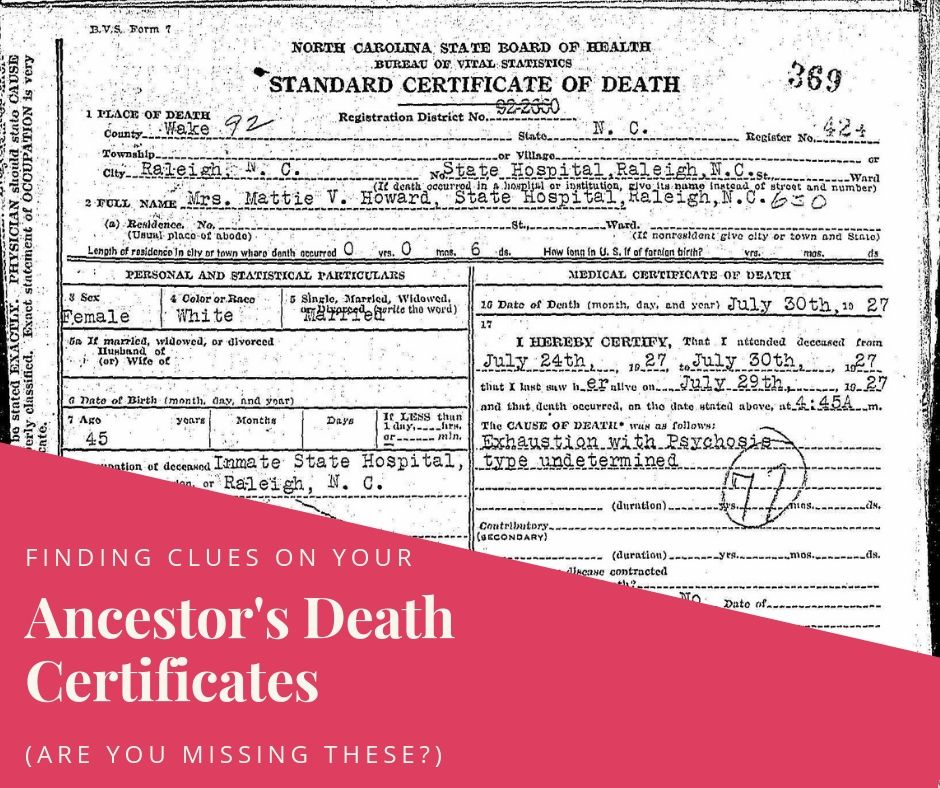 Are you missing vital clues to your ancestors? Learn how to all the genealogical clues in your ancestor's death certificate .