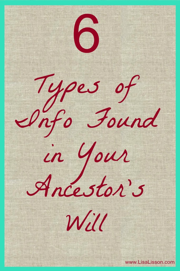 6 Types of Info Found in Your Ancestor's Will