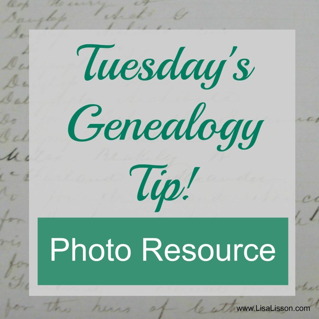 Tuesday's Genealogy Tip - Photo Resource