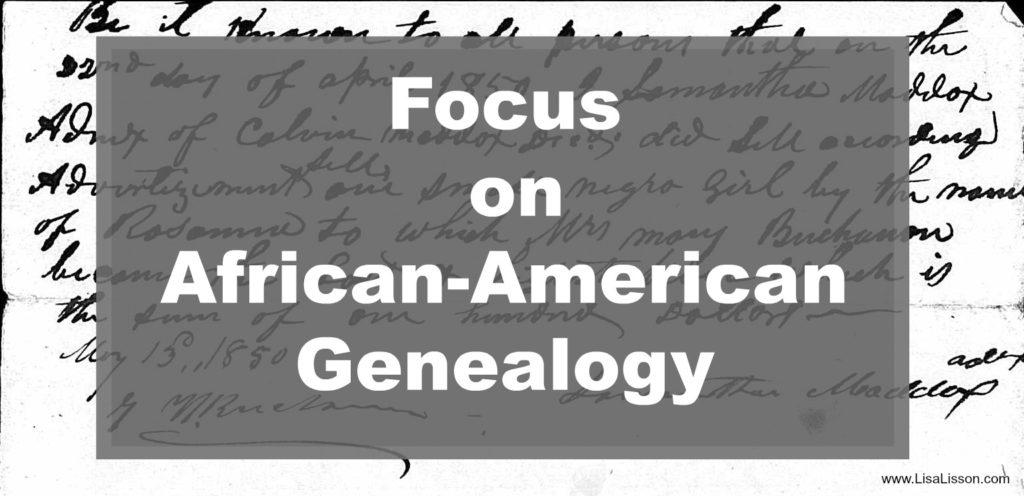 Focus on African-American Genealogy