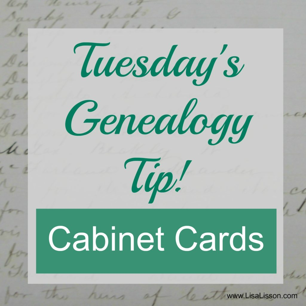 Tuesday's Genealogy Tip - Cabinet Cards