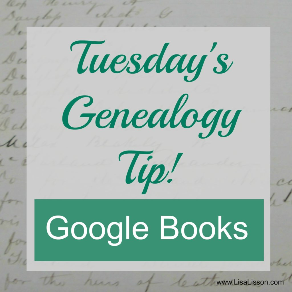 Tuesday's Genealogy Tip Google - Books