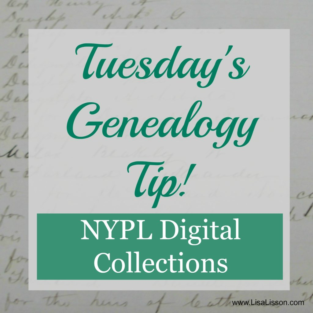 Tuesday's Genealogy Tip - NYPL Digital Collections