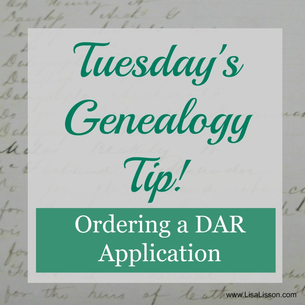 Tuesday's Genealogy Tip - Ordering a DAR Application