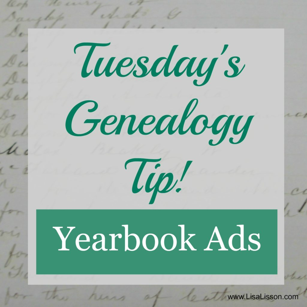 Have you ever looked at the ads in your ancestor's yearbook? Listen and hear why you want to do exactly that!