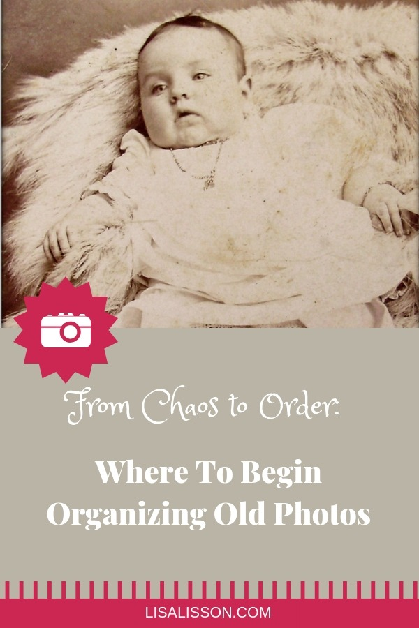 Where does a genealogy research begin organizing old photos? Go from chaos to order and keep precious family photos easy to find!