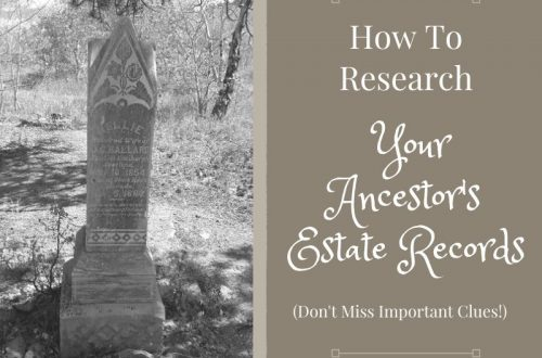 Find your ancestors in estate records! Learn how to find vital clues and analyze an ancestor's estate records to move your genealogy research forward.