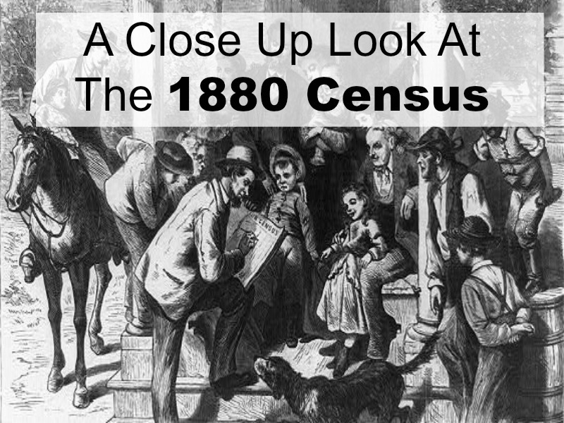 The 1880 US Federal census holds much information about your ancestor(s). Don't miss important clues to jumpstart your genealogy research. (And it's free online!)