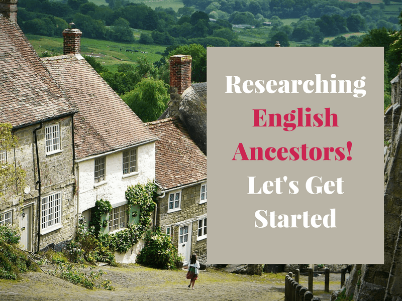"Are you ready to begin researching English ancestors? Learn strategies & tips to begin tracing your ancestors now that you've traced them back ""across the pond""."