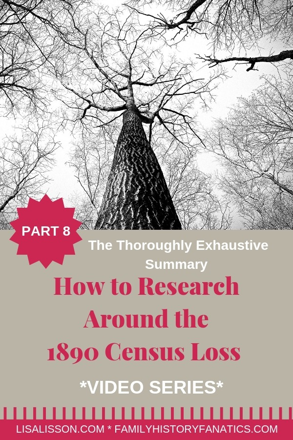 The loss of the 1890 census does not have to stall your research! 8 part video series wrap up to help genealogy researchers find their ancestors! #genealogy #1890census #ancestors