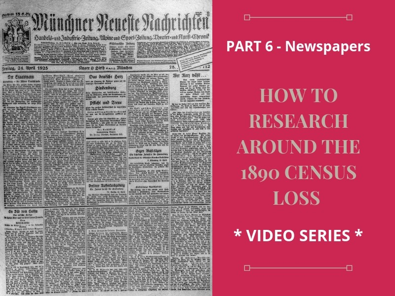 Losing your ancestors in 1890 is frustrating! Include newspapers in your genealogy research to find those elusive ancestors.