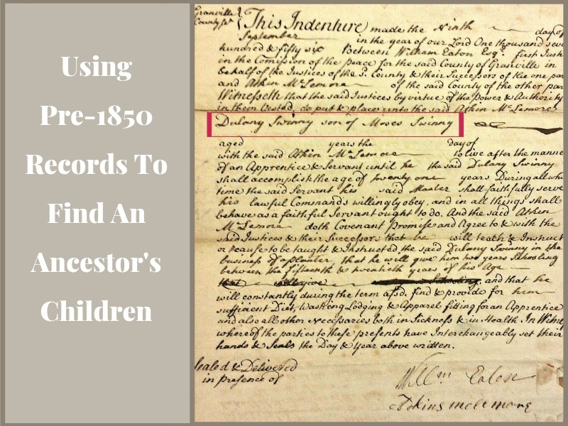 Using pre-1850 records to trace your ancestors as children is tough. Resources for finding evidence of your ancestor's minor children!